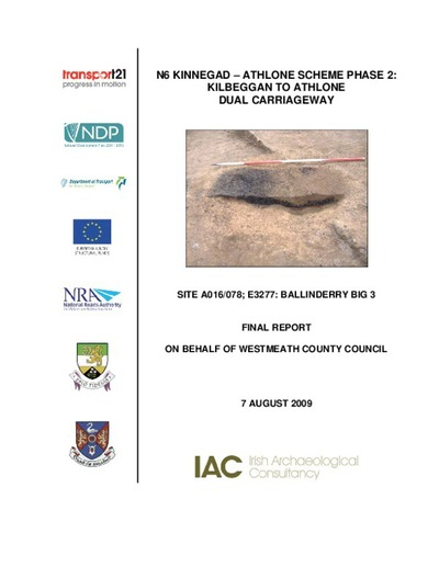 Archaeological excavation report,  E3277 Ballinderry Big 3,  County Westmeath.