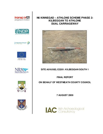 Archaeological excavation report,  E3281 Kilbeggan South 1,  County Westmeath.