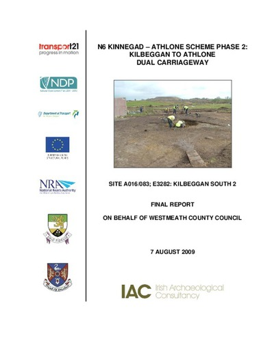 Archaeological excavation report,  E3282 Kilbeggan South 2,  County Westmeath.