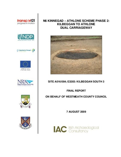 Archaeological excavation report,  E3283 Kilbeggan South 3,  County Westmeath.