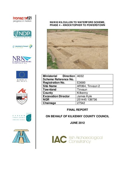 Archaeological excavation report,  E3680 Tinvaun 2,  County Kilkenny.