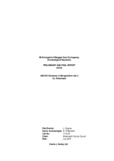 Archaeological excavation report,  E2733 Demense or Mearsparkfarm 3,  County Westmeath.