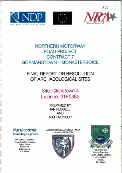 Archaeological excavation report, 01E0382 Claristown 4, County Meath .