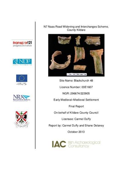 Archaeological excavation report,  03E1607 Blackchurch 48,  County Kildare.