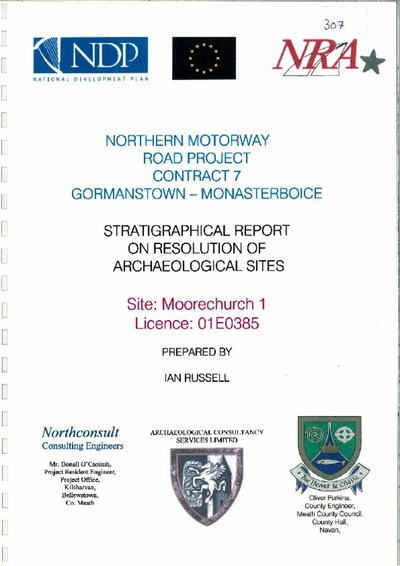 Archaeological excavation report, 01E0385 Moorechurch 1 Final Report, County Meath.