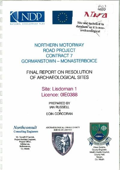 Archaeological excavation report, 01E0388 Lisdornan 1, County Meath.
