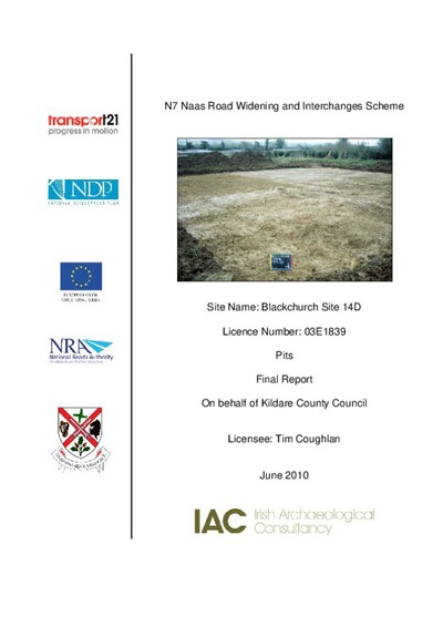 Archaeological excavation report,  03E1839 Blackchurch Site 14D,  County Kildare.