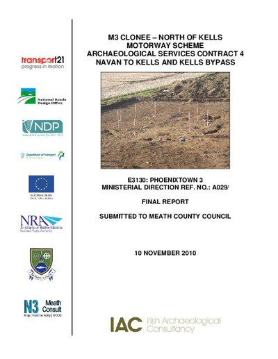 Archaeological excavation report,  E3130 Phoenixtown 3,  County Meath.
