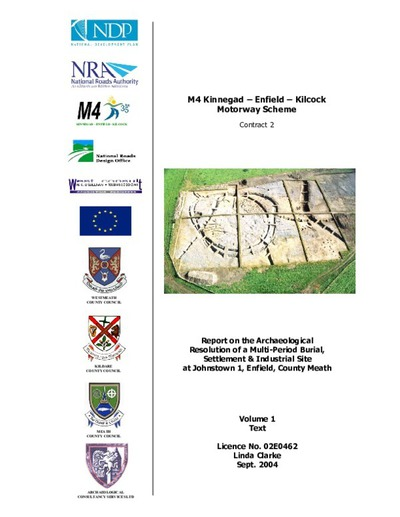 Archaeological excavation report,  02E0462 Johnstown 1 Vol 1 Final Report, County Meath.