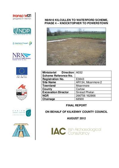 Archaeological excavation report,  E3842 Cranavonane 1,  County Kilkenny.