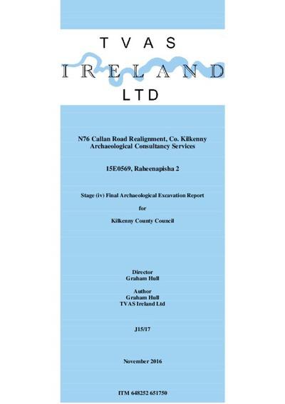 Archaeological excavation report,  15E0569 Raheenapisha 2,  County Kilkenny