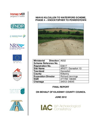 Archaeological excavation report,  E3617 Danesfort 13,  County Kilkenny.