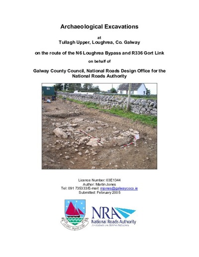 Archaeological excavation report, E1344 Tullagh Upper, County Galway.