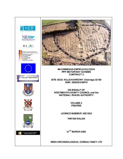 Archaeological excavation report,  02E1002 Killickaweeny Site AE23 Vol 2 Figures, County Kildare.