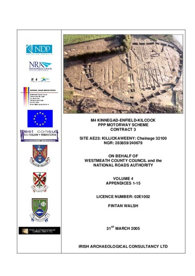 Archaeological excavation report,  02E1002 Killickaweeny Site AE23 Vol 4 Appendices 1-15, County Kildare.