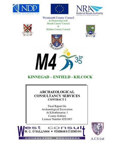 Archaeological excavation report,  02E1085 Kilrathmurray 1, County Kildare.