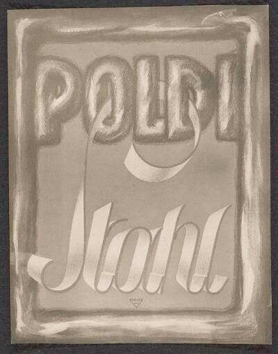 Fotografie einer Reklame für Poldi Stahl