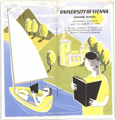 University of Vienna. Summer School Gmunden, Austria July 16 - August 17, 1953
