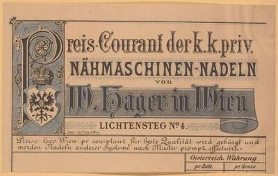 Preis-courant der k. k. priv. Nähmaschinen-Nadeln von W. Hager in Wien (vom Bearbeiter vergebener Titel)