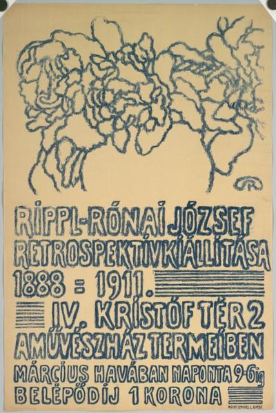 RIPPL-RÓNAI JÓZSEF RETROSPEKTIVKIÁLLITÁSA 1888 - 1911