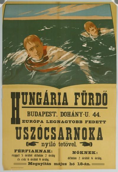 HUNGÁRIA FÜRDÖ Európa legnagyobb fedett úszócsarnoka BUDAPEST, Dohány-u.44.