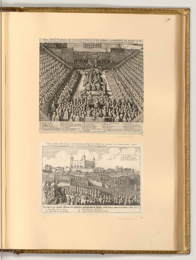 True maner of the sitting of the Lords & Commons of both Houses of Parliament upon the tryal of Thomas Earle of Strafford, Lord Lieutenant of Ireland; The True Maner of the Execution of Thomas Earle of Strafford