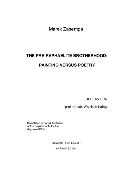 The Pre-Raphaelite Brotherhood: Painting verus Poetry = Bractwo prerafaelickie - malarstwo a poezja