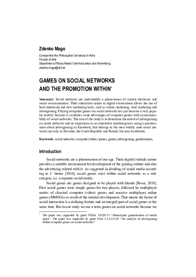 Games on Social Networks and the Promotion Within