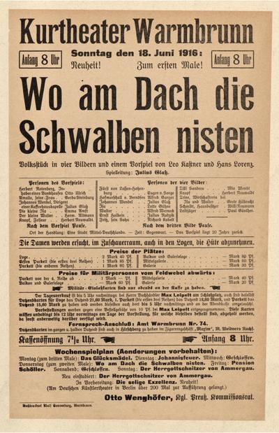 Wo am Dach die Schwalben nisten. Volksstück in 4 Bildern. Sonntag den 18. Juli 1916