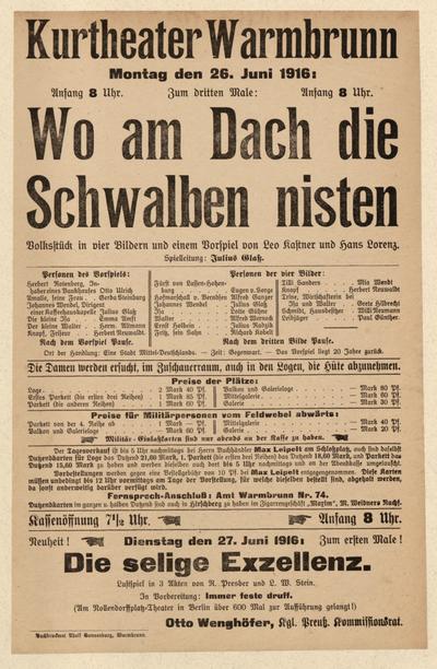 Wo am Dach die Schwalben nisten. Volksstück in 4 Bildern. Sonntag den 26. Juli 1916