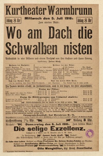 Wo am Dach die Schwalben nisten. Volksstück in 4 Bildern. Mittwoch den 5. Juli 1916