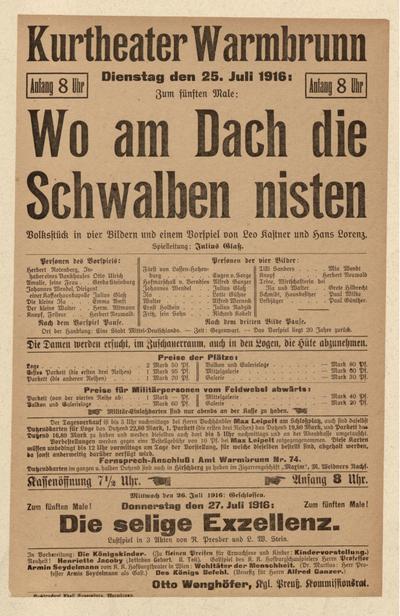 Wo am Dach die Schwalben nisten. Volksstück in 4 Bildern. Dienstag den 25. Juli 1916