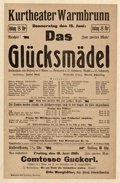 Das Glücksmädel. Volksstück mit Gesang in 3 Akten. Donnerstag den 15.06.1916