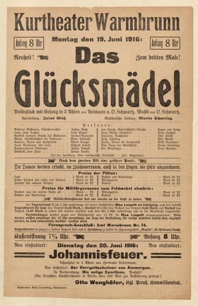 Das Glücksmädel. Volksstück mit Gesang in 3 Akten. Montag den 19 Juni 1916