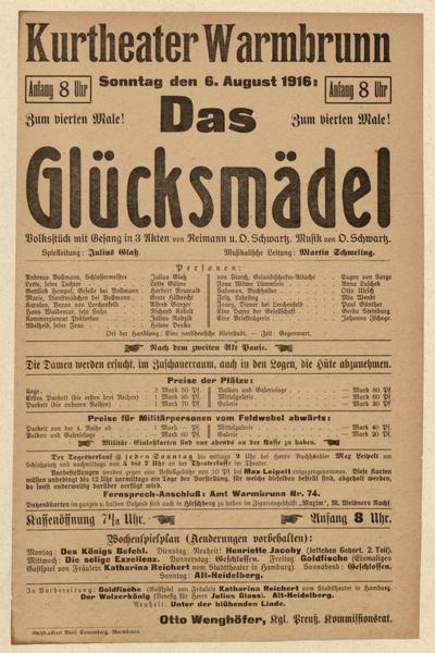 Das Glücksmädel. Volksstück mit Gesang in 3 Akten. Sonntag den 6. August 1916