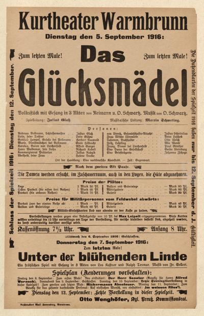 Das Glücksmädel. Volksstück mit Gesang in 3 Akten. Dienstag den 5. September 1916