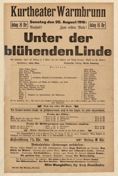 Unter der blühenden Linde. Ein fröhliches Spiel mit Gesang in 3 Akten. Sonntag den 20. August 1916