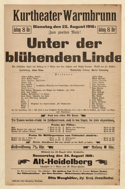 Unter der blühenden Linde. Ein fröhliches Spiel mit Gesang in 3 Akten. Dienstag den 22. August 1916