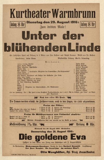 Unter der blühenden Linde. Ein fröhliches Spiel mit Gesang in 3 Akten. Dienstag den 29. August 1916