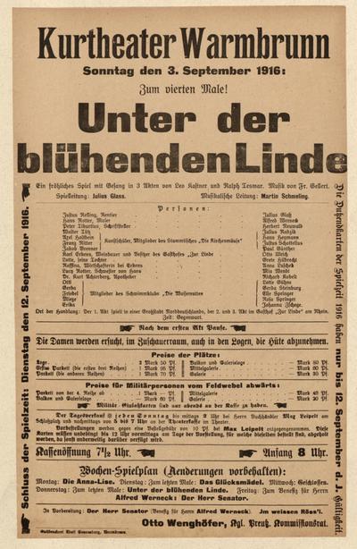 Unter der blühenden Linde. Ein fröhliches Spiel mit Gesang in 3 Akten. Sonntag den 3. September 1916