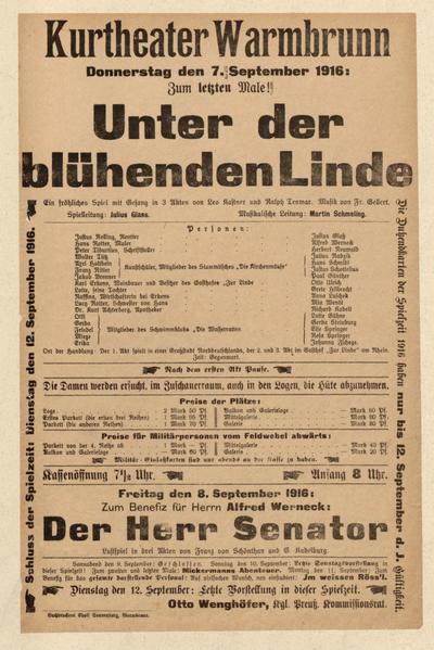 Unter der blühenden Linde. Ein fröhliches Spiel mit Gesang in 3 Akten. Donnerstag den 7. September 1916