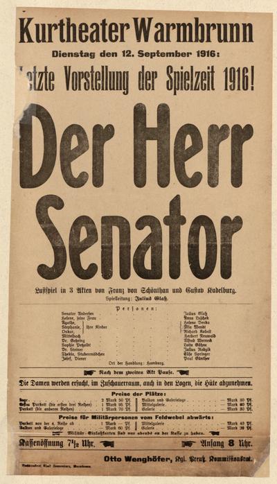 Der Herr Senator. Lustspiel in 3 Akten. Dienstag den 12. September 1916