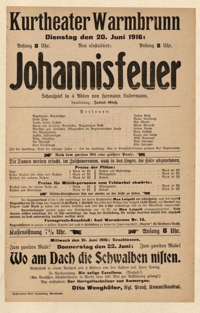 Johannisfeuer. Schauspiel in 4 Akten. Dienstag den 20. Juni 1916