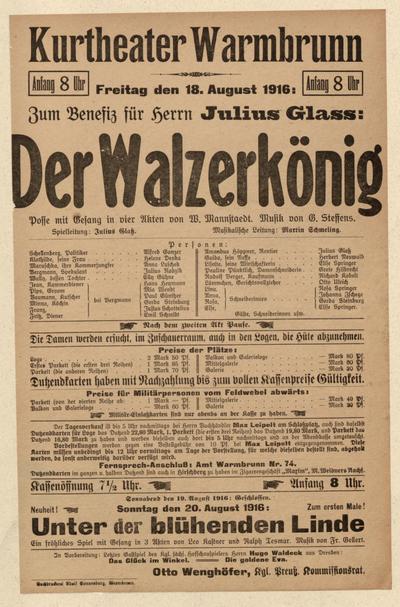 Der Walzerkönig. Posse mit Gesang in vier Akten. Freitag den 18. August 1916