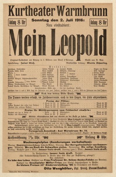 Mein Leopold. Original-Volksstück mit Gesang in 6 Bildern. Sonntag den 2. Juli 1916