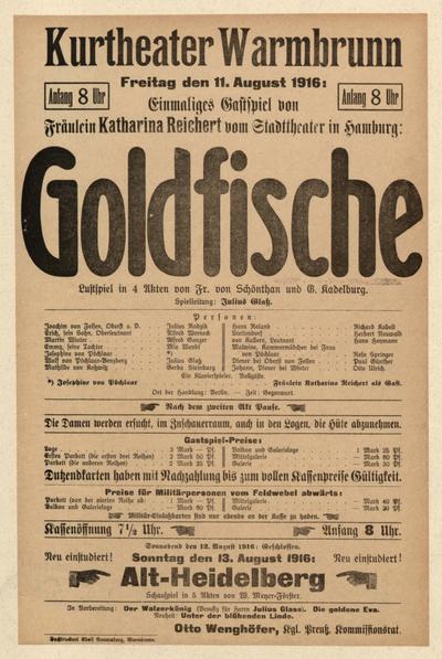 Goldfische. Lustspiel in 4 Akten. Freitag den 11. August 1916