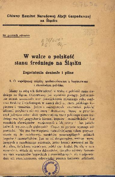 W walce o polskość stanu średniego na Śląsku. Zagadnienia doniosłe i pilne