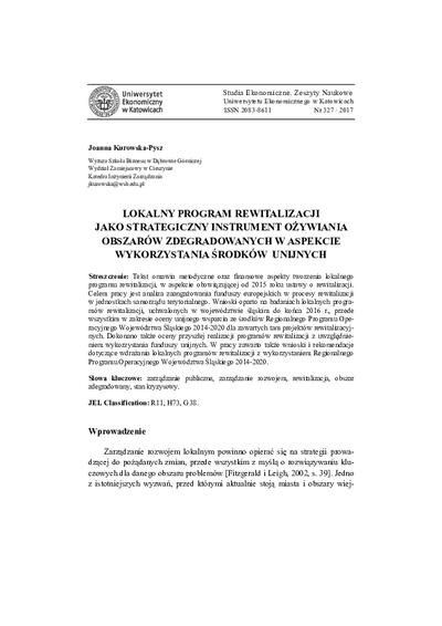 Lokalny program rewitalizacji jako strategiczny instrument ożywiania obszarów zdegradowanych w aspekcie wykorzystania środków unijnych