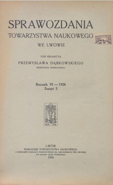 Sprawozdania Towarzystwa Naukowego we Lwowie 1926, R. 6, z. 2