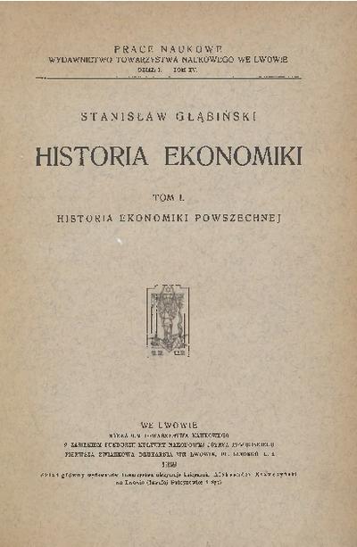 Historia ekonomiki. T. 1, Historia ekonomiki powszechnej